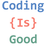 Coding Is Good